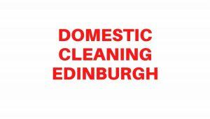domestic cleaning Edinburgh